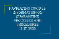 Navigating COVID-19: Information on quarantine processes and procedures 11-17-2020