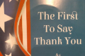 First to Say thank you program