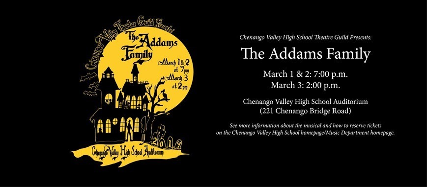 Chenango Valley High School Theatre Guild Presents The Addams Family Web Flyer