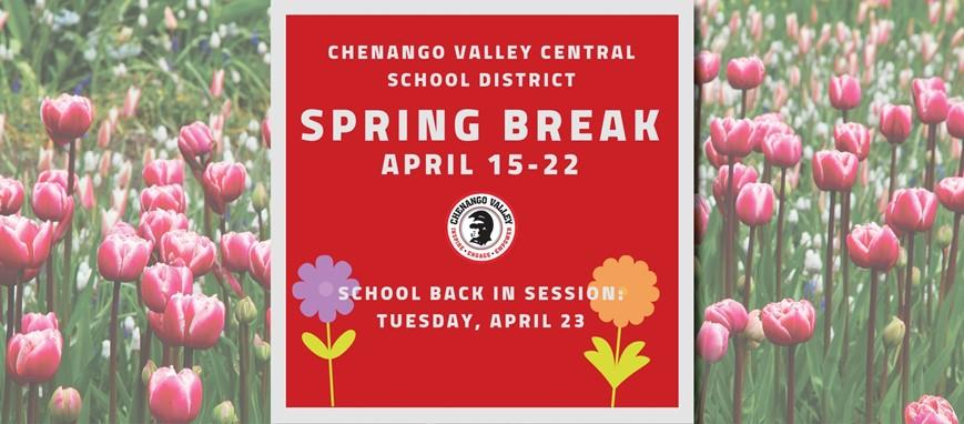 Chenango Valley Spring Break 2019 April 15 through 22