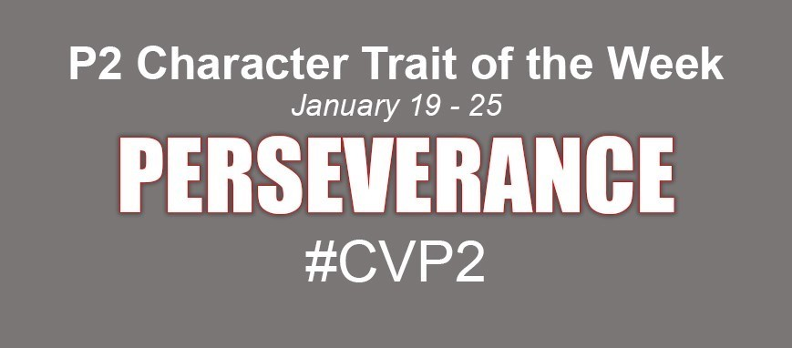 Trait of the Week - Perseverance