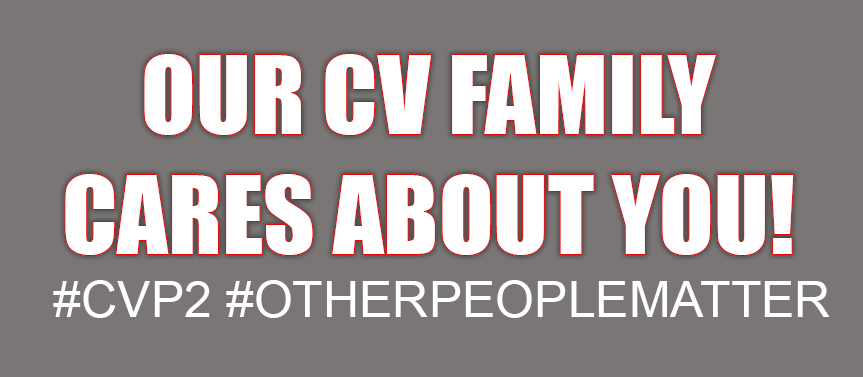 Our CV Family Cares About You! # C V P 2 # Other People Matter